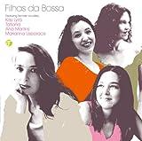 Filhas da Bossa ボサノバの娘たち