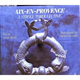 Aix-En-Provence (Aix-En-Provence: A Stroll Through Time)