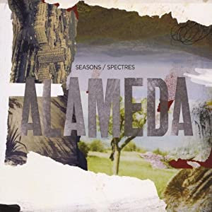 Alameda - Seasons/Spectres