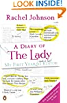 A Diary of The Lady: My First Year As...