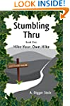 Stumbling Thru: Hike Your Own Hike