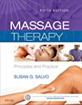 Massage Therapy: Principles and Pract...