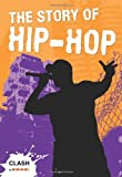 Melanie J. Cornish Clash Level 2: The Story of Hip-Hop