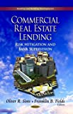 img - for Commercial Real Estate Lending: Risk Mitigation and Bank Supervision (Banking and Banking Developments) by Oliver R. Sims (2013) Hardcover book / textbook / text book