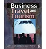 img - for [(Business Travel and Tourism )] [Author: John Swarbrooke] [Nov-2001] book / textbook / text book