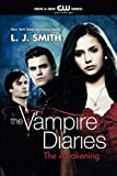 L. J. Smith The Awakening (Vampire Diaries)