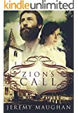 Zion's Call: A LDS Historical Novel (Legacy of Hope Book 1)