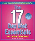 Mike Moreno The 17 Day Diet Essentials: A Doctor Shares the Basics of His Rapid Results Plan