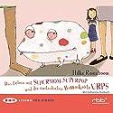 Das Leben mit Supermom, Superpop und der australischen Baumkröte Urps Hörbuch von Hilke Rosenboom Gesprochen von: Katharina Thalbach