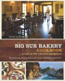 Search : The Big Sur Bakery Cookbook: A Year in the Life of a Restaurant