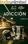 ADICCI�N (Serie Hermanos Duncan n� 1)