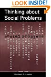 Thinking about Social Problems: An Introduction to Constructionist Perspectives (Social Problems and Social Issues)