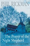 The Prayer of the Night Shepherd (A Merrily Watkins Mystery) (0330490338) by Rickman, Phil
