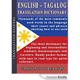 English - Tagalog Translation Dictionary and Phrasebook (English Edition)