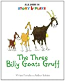 Vivian French The Three Billy Goats Gruff (All Join In Story Plays)
