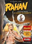 Rahan : 2 volumes : Tome 7, Le combat...