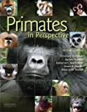 img - for Primates in Perspective by Christina Campbell (2010-04-23) book / textbook / text book