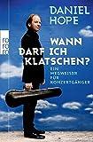 Image de Wann darf ich klatschen?: Ein Wegweiser für Konzertgänger