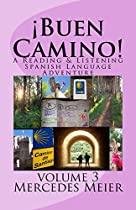 ¡buen Camino!: A Reading & Listening Spanish Language Adventure (spanish Edition)
