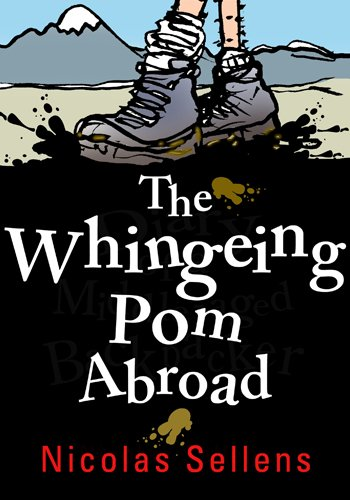 the-whingeing-pom-abroad-english-edition