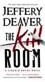 The Kill Room (A Lincoln Rhyme Novel) von Jeffery Deaver