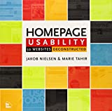 Homepage Usability: 50 Websites Deconstructed (073571102X) by Nielsen, Jakob
