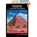 THOTH & Jesus of Egypt