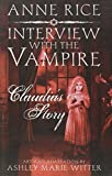Interview with a Vampire: Claudia s Story von Anne Rice