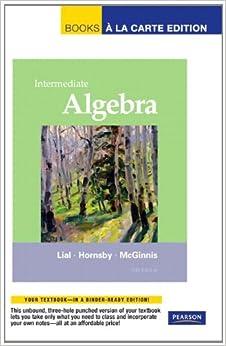 intermediate algebra books a la carte edition 11th edition margaret l lial john hornsby. Black Bedroom Furniture Sets. Home Design Ideas