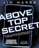 Above Top Secret: Uncover the Mysteries of the Digital Age (1934708038) by Marrs, Jim