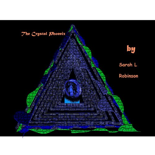 Sarah Robinson - The Crystal Phoenix