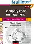 Le supply chain management - En 37 fi...