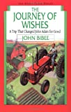 The Journey of Wishes (Spirit Flyer) (0830812075) by Bibee, John