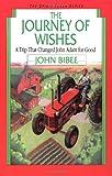 The Journey of Wishes (Spirit Flyer) (0830812075) by Bibee, John