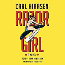 Razor Girl: A Novel Audiobook by Carl Hiaasen Narrated by John Rubinstein