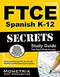 FTCE Spanish K-12 Secrets