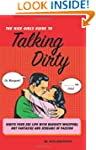 The Nice Girl's Guide to Talking Dirt...