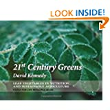 21st Century Greens: Leaf Vegetables in Nutrition and Sustainable Agriculture