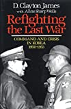 img - for Refighting the Last War book / textbook / text book