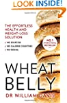 Wheat Belly: The effortless health an...