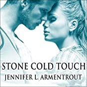 Stone Cold Touch: Dark Elements, Book 2 | Jennifer L. Armentrout