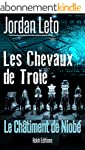 LES CHEVAUX DE TROIE: Le ch�timent de...