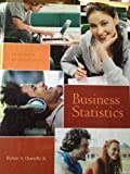 img - for Business Statistics (Business Statistics: Custom Edition for James Madison University) book / textbook / text book