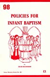 Policies for Infant Baptism
