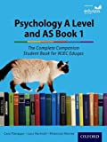 The Complete Companions for Eduqas: Year 1 and AS Psychology Student Book (Psychology Complete Companion)