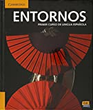 img - for Entornos Beginning Student's Book Plus Eleteca Access and Online Workbook Activation Card (Spanish Edition) book / textbook / text book