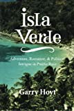img - for Isla Verde: Adventure, Romance, & Political Intrigue in Puerto Rico book / textbook / text book