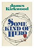 Some Kind of Hero (0690007574) by Kirkwood, James