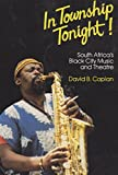 img - for In Township Tonight: South Africa's Black City Music and Theatre book / textbook / text book