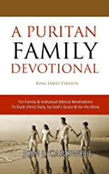 A Puritan Family Devotional: King James Version